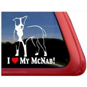 I Love My McNab ~ McNab Vinyl Window Auto Decal Sticker