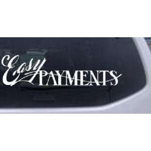 Easy Payments Decal Business Car Window Wall Laptop Decal