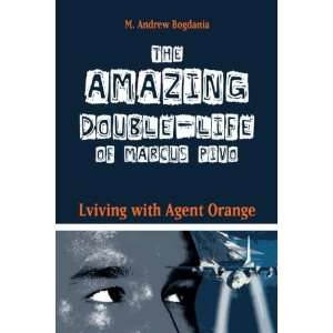 The Amazing Double Life of Marcus Pivo Living With Agent