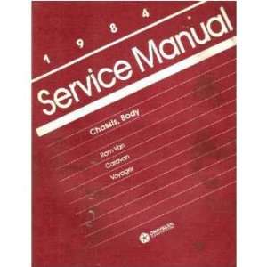 1984 DODGE CARAVAN PLYMOUTH VOYAGER Service Manual Automotive