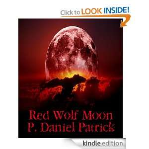 Red Wolf Moon P. Daniel Patrick  Kindle Store
