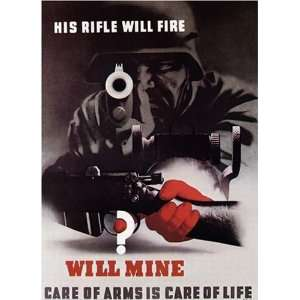 War Two WWII Military Propaganda Poster His Rifle Will Fire, Will Mine